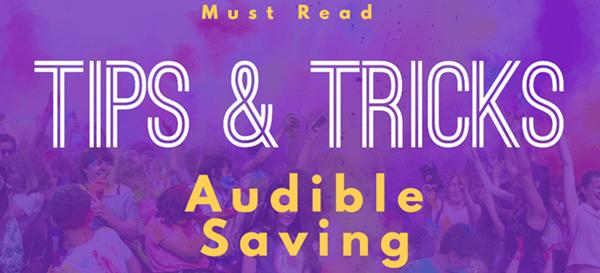 audible saving tips and tricks