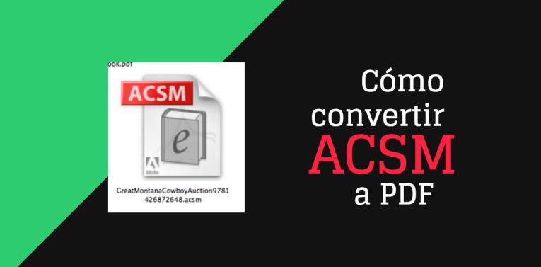 Cómo convertir ACSM a PDF