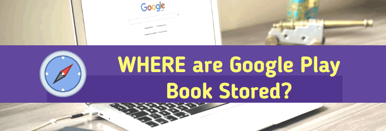where are google play book stored